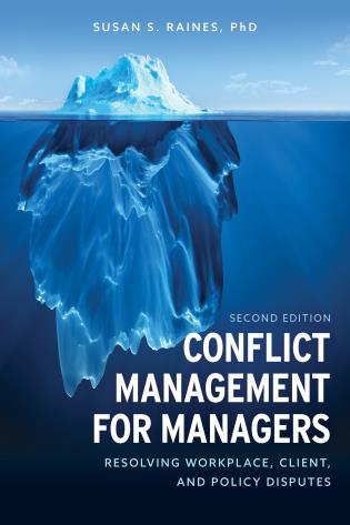 Cover image for the book Conflict Management for Managers: Resolving Workplace, Client, and Policy Disputes, Second Edition