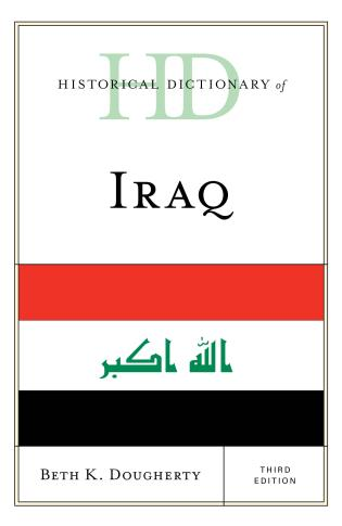 Cover image for the book Historical Dictionary of Iraq, Third Edition