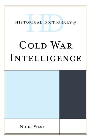 Cover image for the book Historical Dictionary of Cold War Intelligence