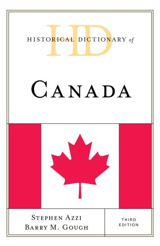 Cover image for the book Historical Dictionary of Canada, Third Edition