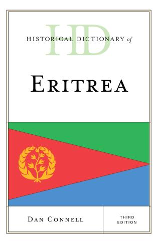 Cover image for the book Historical Dictionary of Eritrea, Third Edition