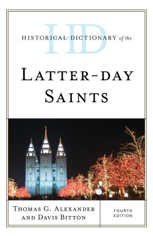 Cover image for the book Historical Dictionary of the Latter-day Saints, Fourth Edition