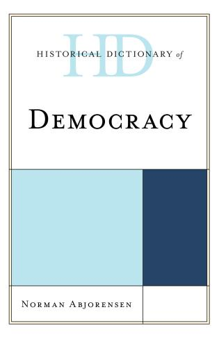 Cover image for the book Historical Dictionary of Democracy