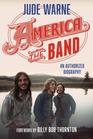 Cover image for the book America, the Band: An Authorized Biography