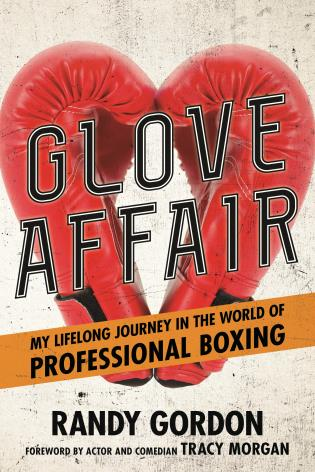 Cover image for the book Glove Affair: My Lifelong Journey in the World of Professional Boxing