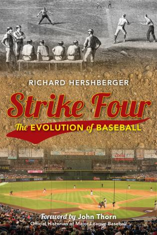 Cover image for the book Strike Four: The Evolution of Baseball