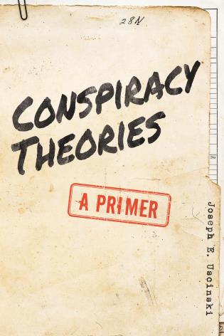 Cover image for the book Conspiracy Theories: A Primer