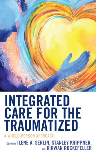 Cover image for the book Integrated Care for the Traumatized: A Whole-Person Approach