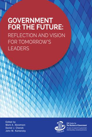 Cover image for the book Government for the Future: Reflection and Vision for Tomorrow's Leaders