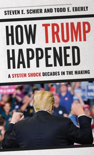 Cover image for the book How Trump Happened: A System Shock Decades in the Making