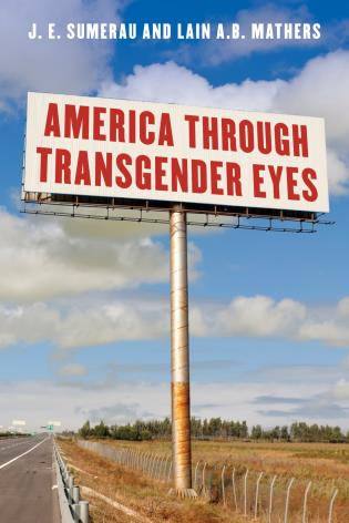 Cover image for the book America through Transgender Eyes