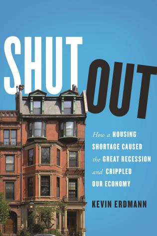 Cover image for the book Shut Out: How a Housing Shortage Caused the Great Recession and Crippled Our Economy