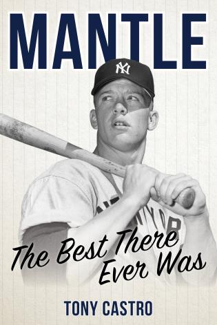 Cover image for the book Mantle: The Best There Ever Was