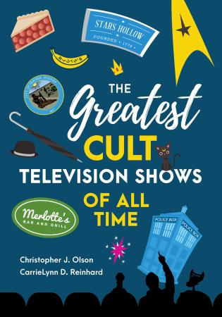 Cover image for the book The Greatest Cult Television Shows of All Time