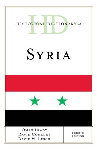 Cover image for the book Historical Dictionary of Syria, Fourth Edition