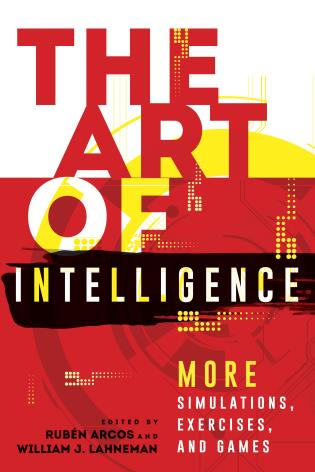 Cover image for the book The Art of Intelligence: More Simulations, Exercises, and Games