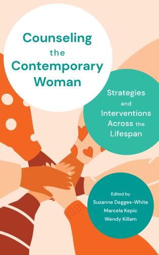Cover image for the book Counseling the Contemporary Woman: Strategies and Interventions Across the Lifespan