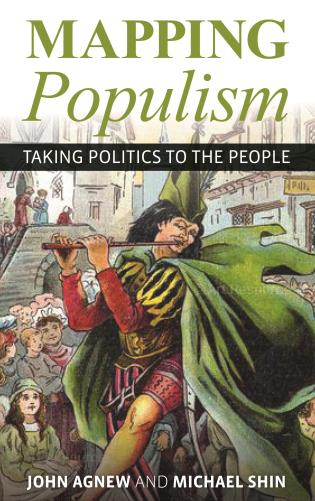 Cover image for the book Mapping Populism: Taking Politics to the People