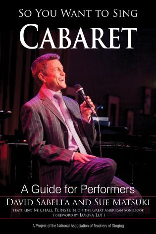Cover image for the book So You Want to Sing Cabaret: A Guide for Performers