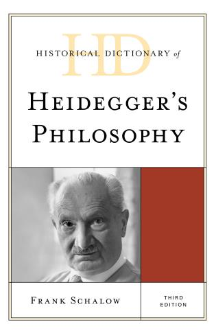Cover image for the book Historical Dictionary of Heidegger's Philosophy, Third Edition