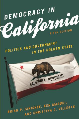 Cover image for the book Democracy in California: Politics and Government in the Golden State, Fifth Edition