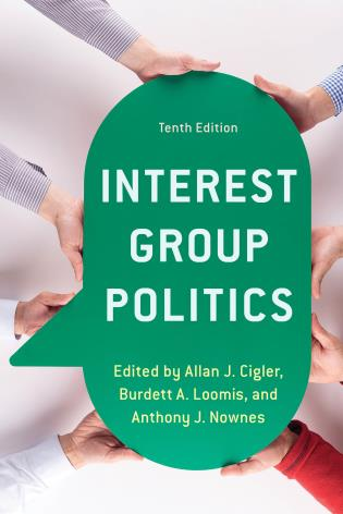 Cover image for the book Interest Group Politics, Tenth Edition