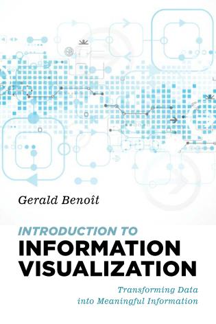 Cover image for the book Introduction to Information Visualization: Transforming Data into Meaningful Information
