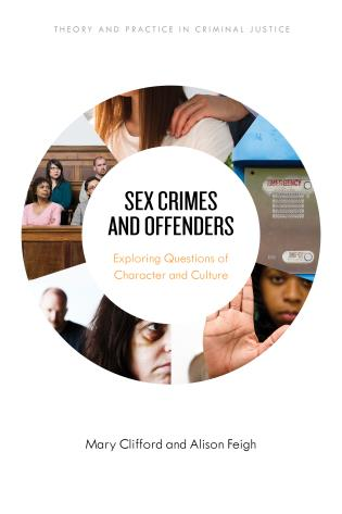 Cover Image of the book titled Sex Crimes and Offenders
