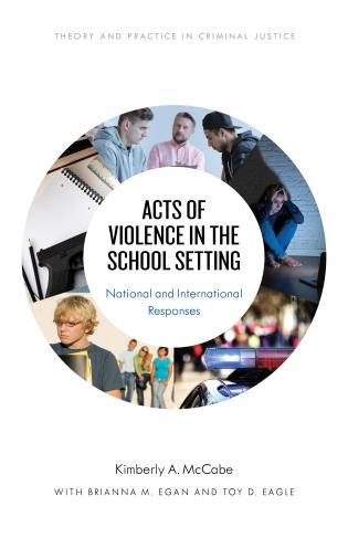 Cover image for the book Acts of Violence in the School Setting: National and International Responses