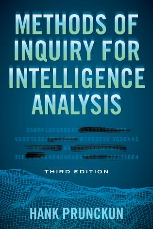 Cover image for the book Methods of Inquiry for Intelligence Analysis, Third Edition