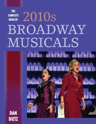 Cover image for the book The Complete Book of 2010s Broadway Musicals