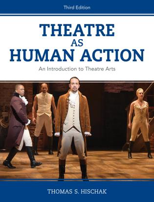 Cover image for the book Theatre as Human Action: An Introduction to Theatre Arts, Third Edition