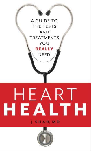 Cover image for the book Heart Health: A Guide to the Tests and Treatments You Really Need