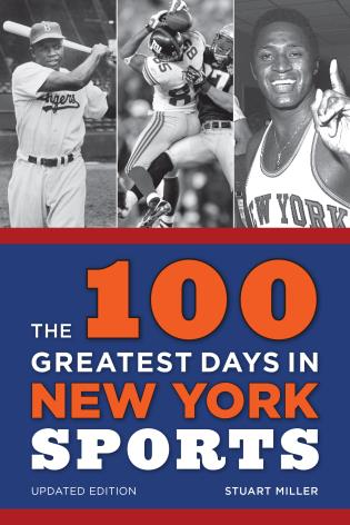 Cover image for the book The 100 Greatest Days in New York Sports, Updated Edition