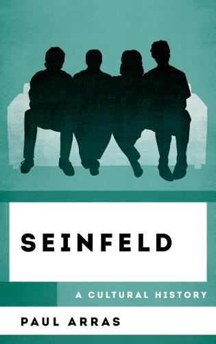 Cover image for the book Seinfeld: A Cultural History