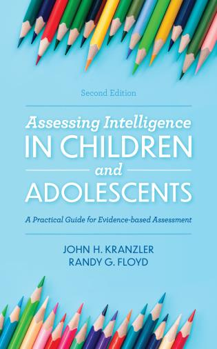 Cover image for the book Assessing Intelligence in Children and Adolescents: A Practical Guide for Evidence-based Assessment, 2nd Edition