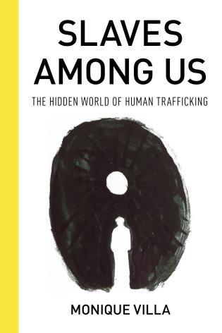 Cover image for the book Slaves among Us: The Hidden World of Human Trafficking