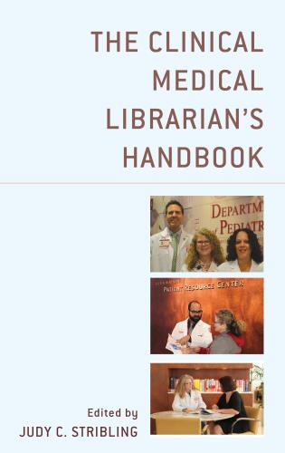 Cover image for the book The Clinical Medical Librarian's Handbook