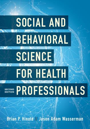 Cover image for the book Social and Behavioral Science for Health Professionals, Second Edition
