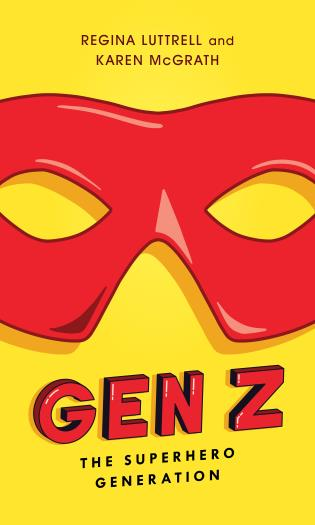 Cover image for the book Gen Z: The Superhero Generation