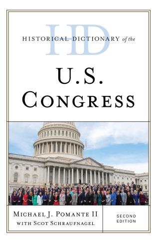 Cover image for the book Historical Dictionary of the U.S. Congress, Second Edition