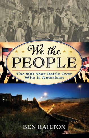 Cover image for the book We the People: The 500-Year Battle Over Who Is American