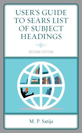 Cover image for the book User's Guide to Sears List of Subject Headings, Second Edition