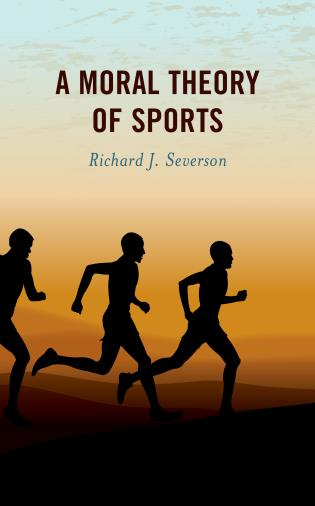 Cover image for the book A Moral Theory of Sports