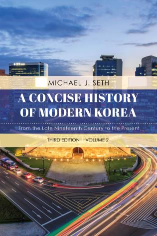 Cover image for the book A Concise History of Modern Korea: From the Late Nineteenth Century to the Present, Volume 2, Third Edition