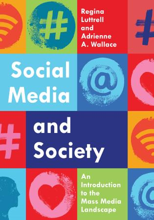 Cover image for the book Social Media and Society: An Introduction to the Mass Media Landscape