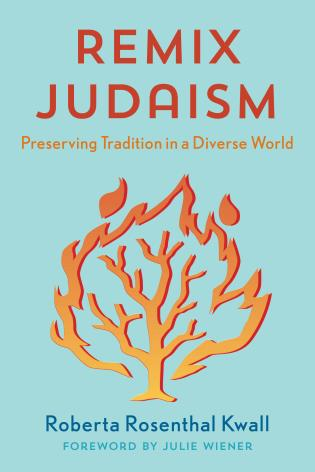 Cover image for the book Remix Judaism: Preserving Tradition in a Diverse World