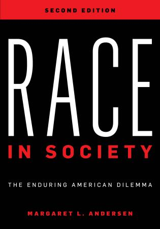 Cover image for the book Race in Society: The Enduring American Dilemma, Second Edition