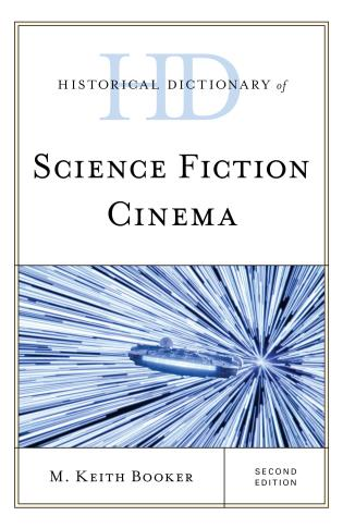 Cover image for the book Historical Dictionary of Science Fiction Cinema, Second Edition