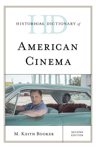 Cover image for the book Historical Dictionary of American Cinema, Second Edition